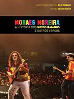 Moraesmoreira_ahistoriadosnovosbaia