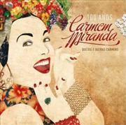 Carmenmiranda100anosduetoseoutrasca