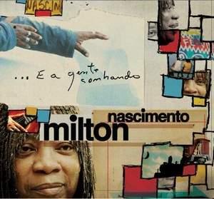 Miltonnascimento_eagentesonhando